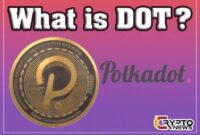 What Is Polkadot (DOT) Cryptocurrency ? [Everything U Need to Know] Crypto Ki News